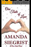 One Taste of Love (A One Taste Novel Book 2)