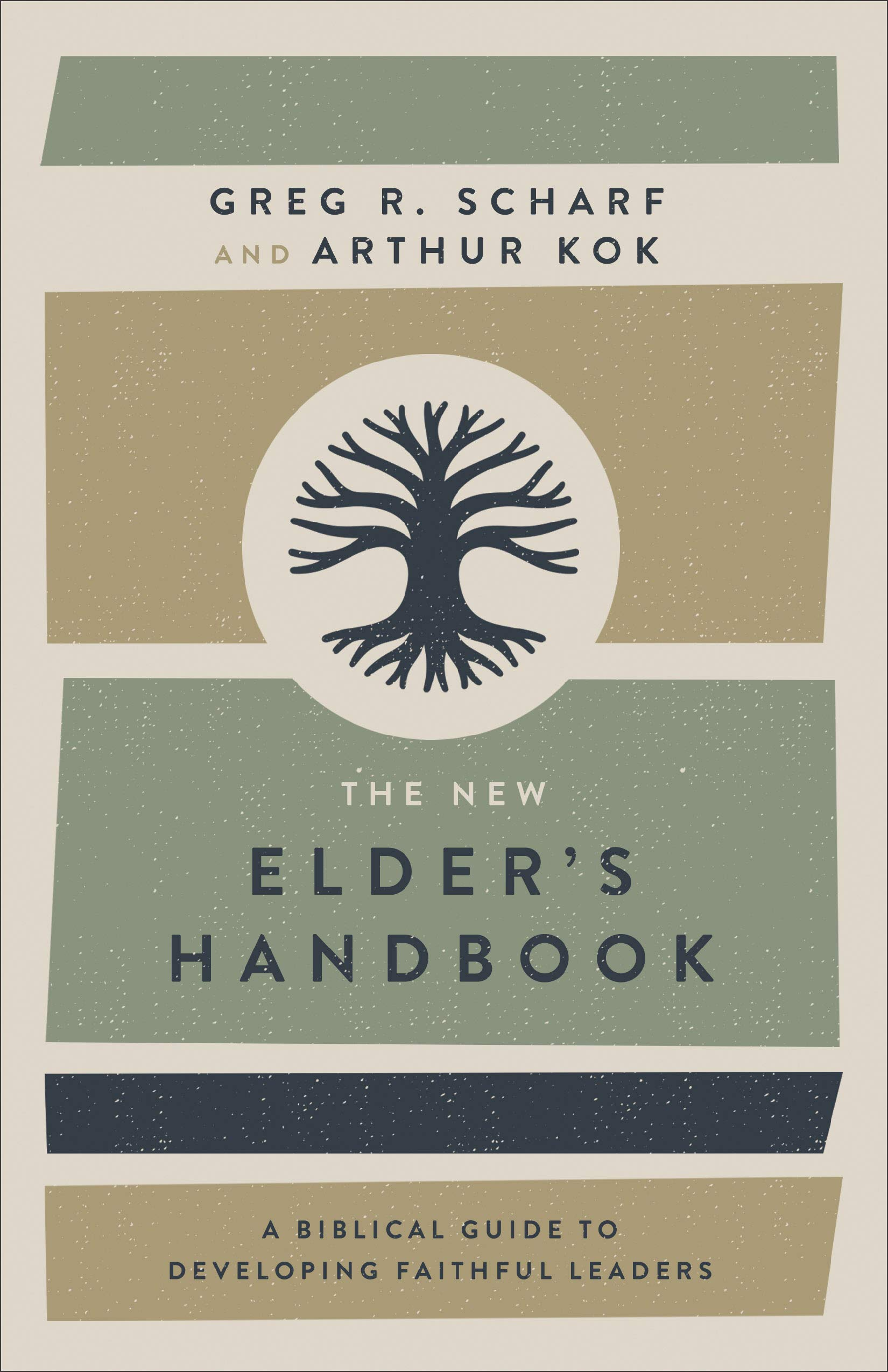 Download The New Elder's Handbook: A Biblical Guide to Developing Faithful Leaders pdf