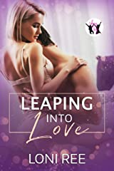 Leaping into Love (Taking the Leap Book 7) Kindle Edition
