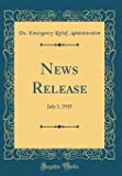News Release: July 1, 1935 (Classic Reprint)