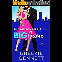 The Billionaire's Big Game (The Miami Vices Book 1)