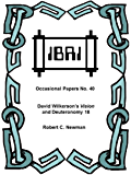 David Wilkerson's Vision and Deuteronomy 18 (IBRI Occasional Papers Book 40)