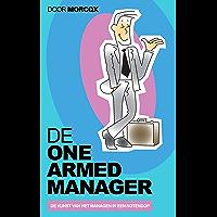 De One Armed Manager: De kunst van het managen - in een notendop