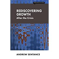 Rediscovering Growth: After the Crisis (Perspectives)