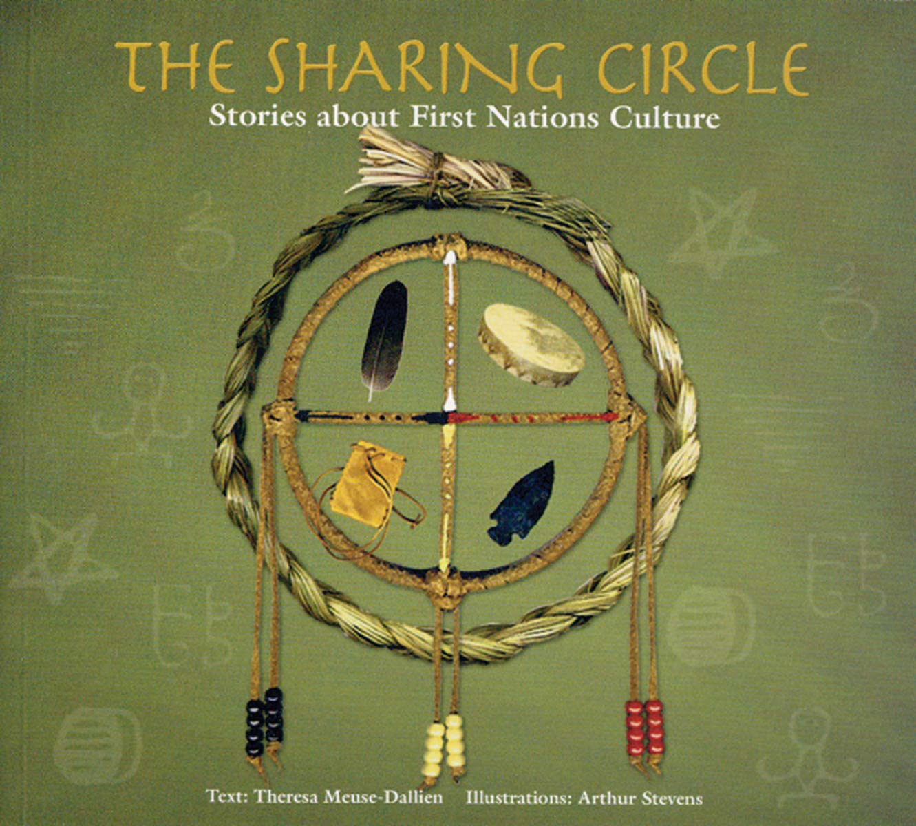Read Online The Sharing Circle: Stories about First Nations Culture PDF