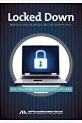 Locked Down: Information Security for Lawyers Kindle Edition