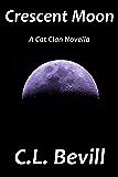 Crescent Moon (Cat Clan Book 3)