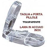 Taglia Pillole e Porta Pillole Trasparente - Lama in Acciaio Inox - Tagliapillole Portapillole