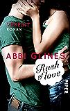 Rush of Love – Vereint: Roman (Rosemary Beach 3)