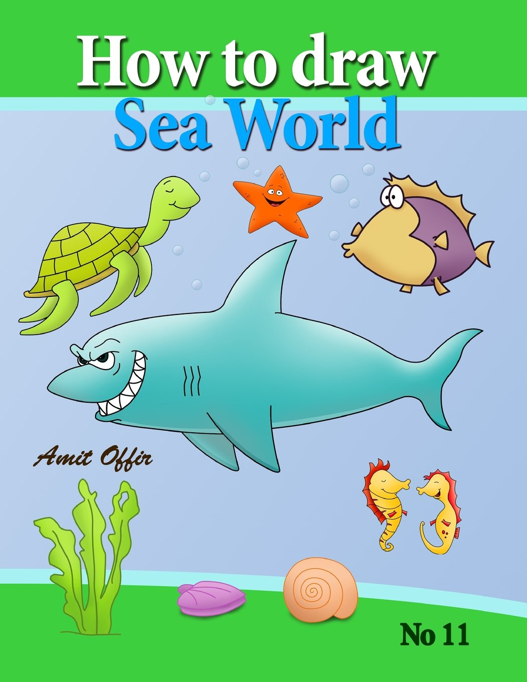 How To Draw Sea World How To Draw Fish Shark Whale Sea Horses And