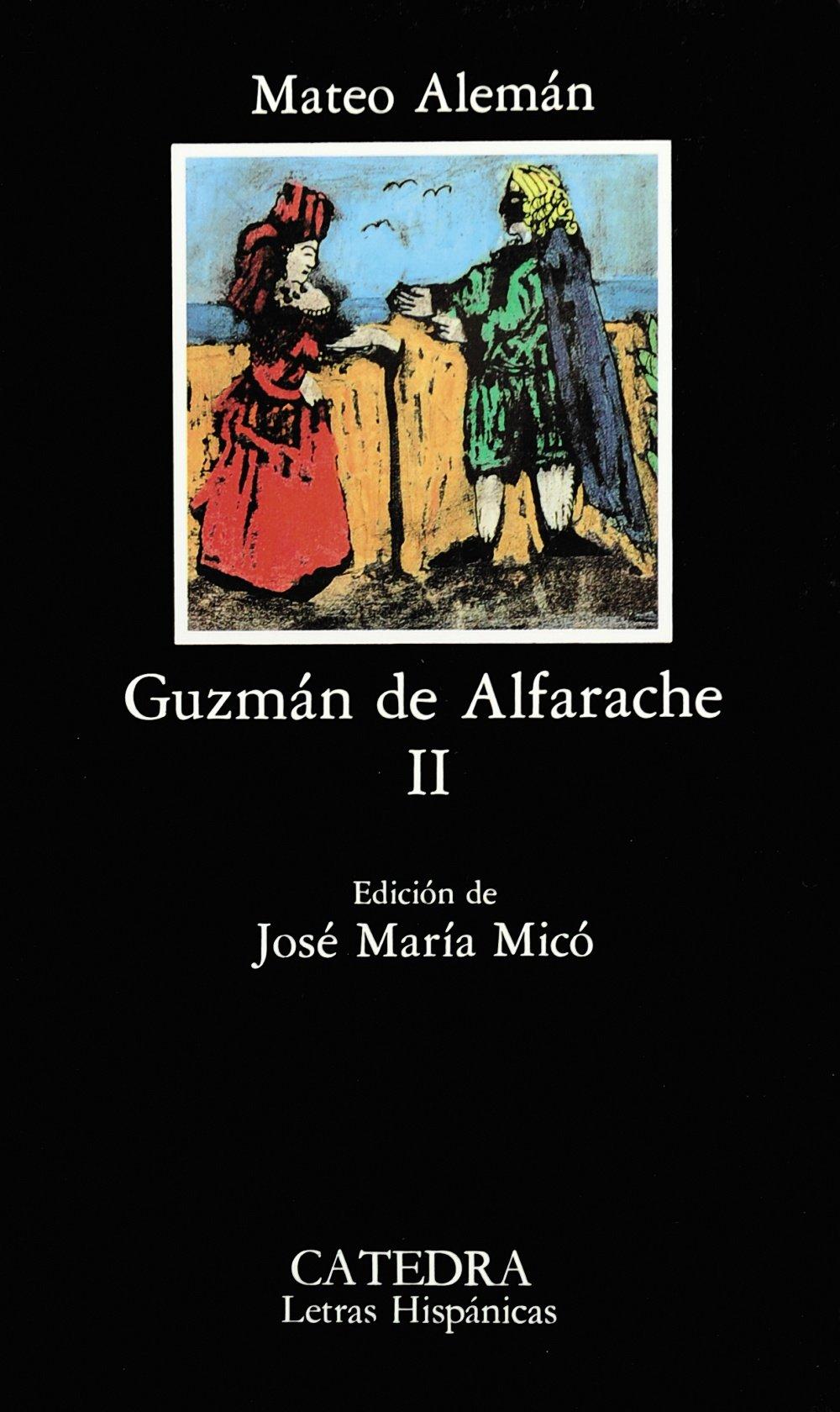 Guzmán de Alfarache, II (Letras Hispánicas)