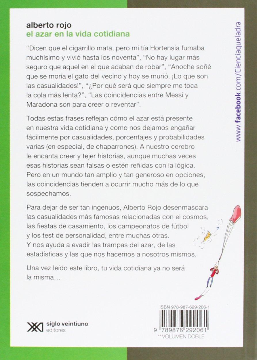 El azar en la vida cotidiana (Spanish Edition): Alberto Rojo: 9789876292061: Amazon.com: Books