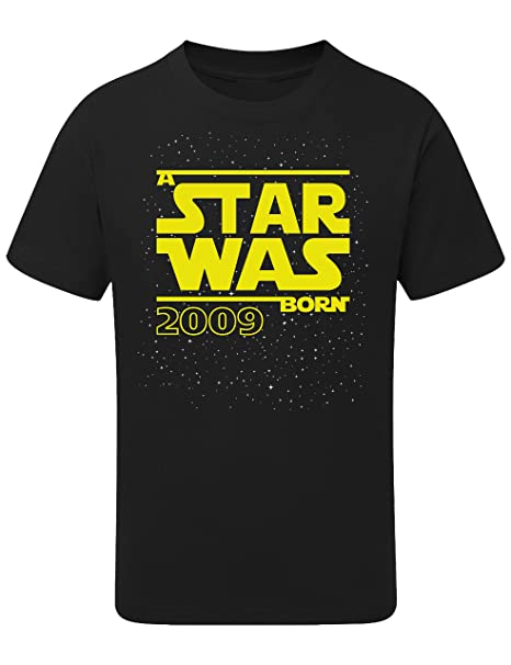Camiseta: Star Was Born 11 años - Año 2009 - Regalo de cumpleaños para niños - T-Shirt Divertida - Fun - Humor - Once - Chico - Niño - Niña - Parodia ...