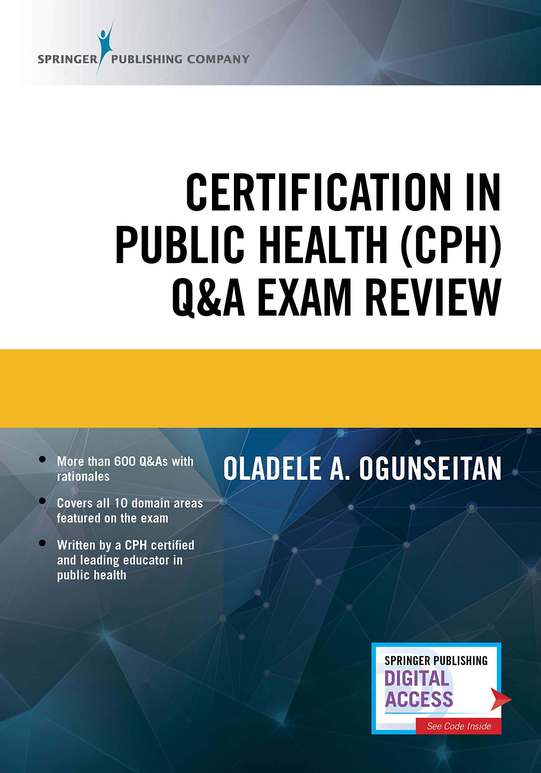 Certification in Public Health (CPH) Q&A Exam Review – Study Resource Book for Students and Practitioners in Healthcare Management and Health Services