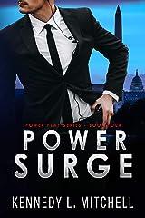 Power Surge: A Secret Service Romantic Suspense Series (Power Play Book 4) Kindle Edition