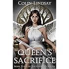 Queen's Sacrifice: Requiem for the Goddess (The Goddess's Scythe Book 3)