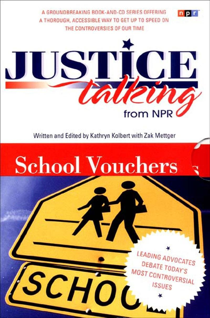 Download Justice Talking School Vouchers: Leading Advocates Debate Today's Most Controversial Issues pdf