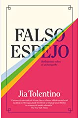 Falso espejo: Reflexiones sobre el autoengaño Paperback
