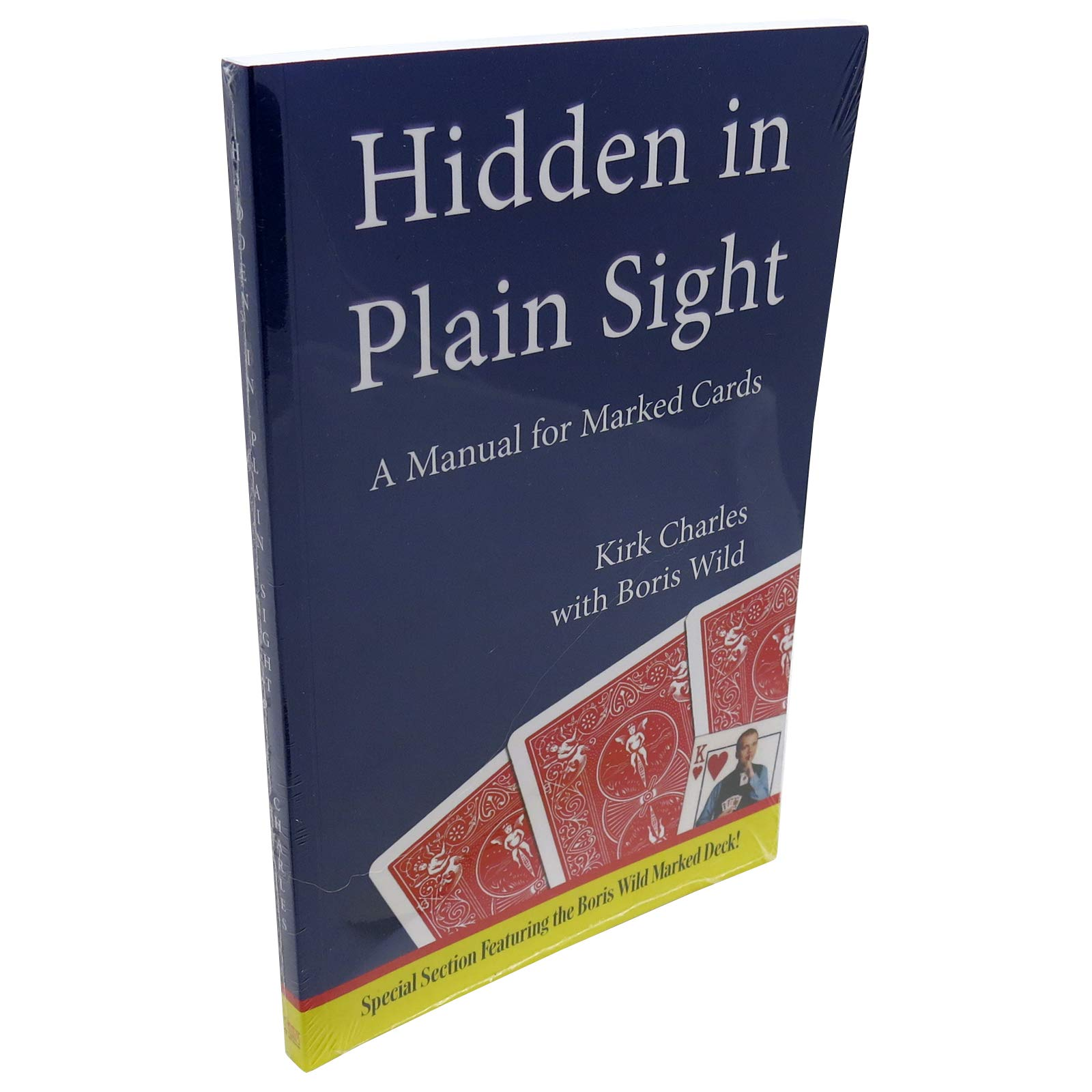 Royal Magic Hidden in Plain Sight - The Most Complete Manual for Marked Cards Ever Published!