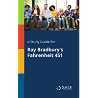 A Study Guide for Ray Bradbury's Fahrenheit 451 (Novels for Students)