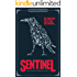 Sentinel: Book One of The Sentinel Trilogy