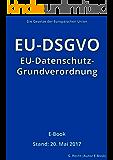EU-Datenschutz-Grundverordnung (EU-DSGVO) – E-Book - Stand: 20. Mai 2017