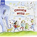 My First Classical Music Album (Naxos: 8578203)