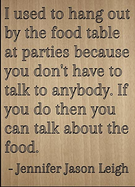 Amazoncom I Used To Hang Out By The Food Table At Quote By