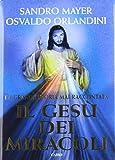 Il Gesù dei miracoli