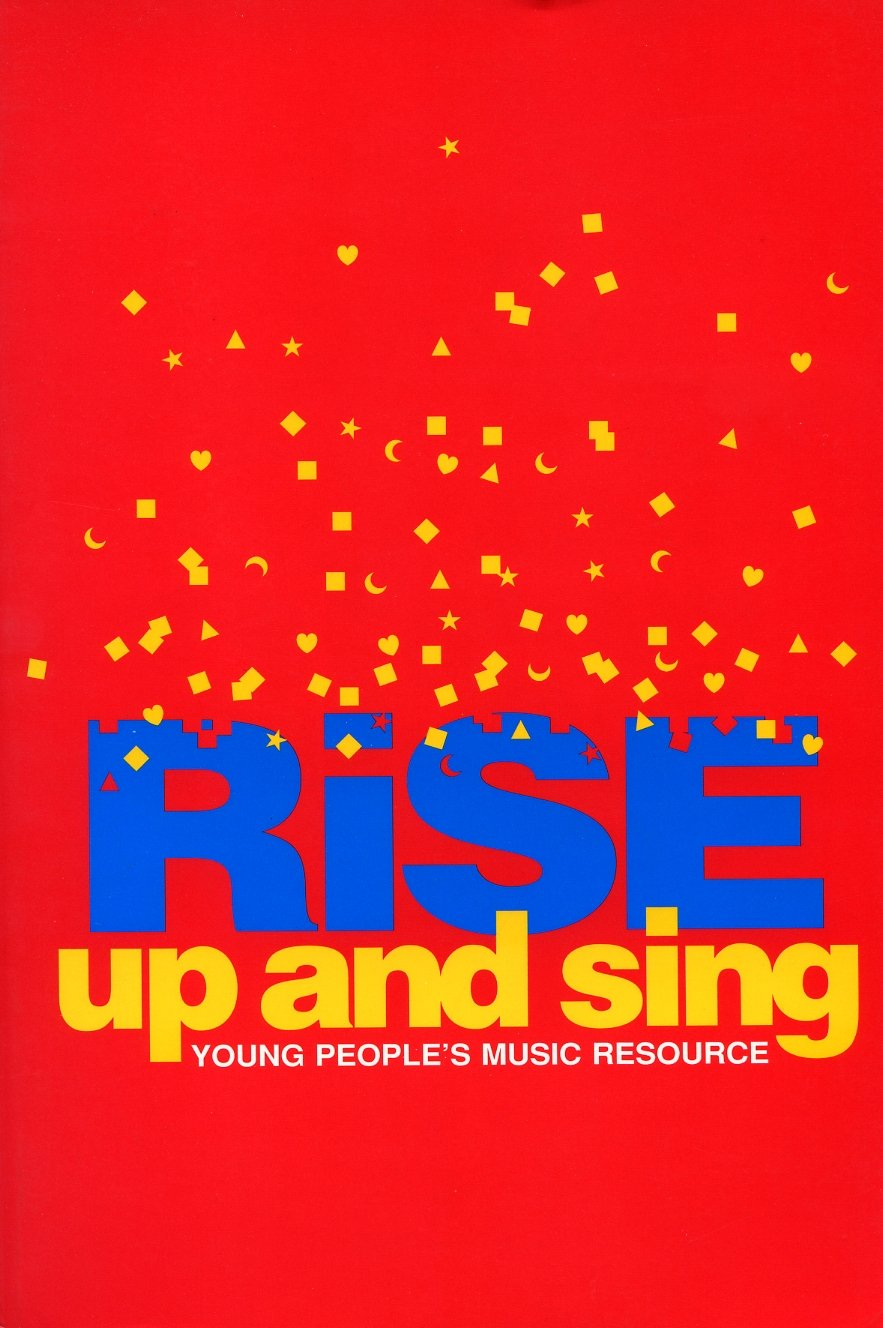 Rise Up and Sing: Hymnal