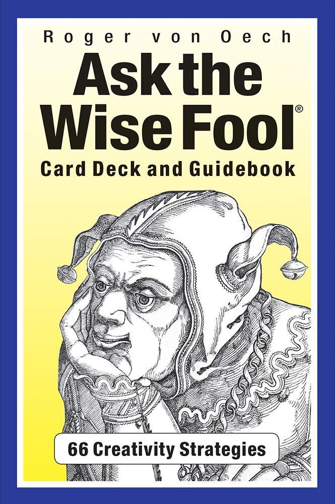 Ask the Wise Fool: Amazon.es: Oech, Roger von: Libros en idiomas ...