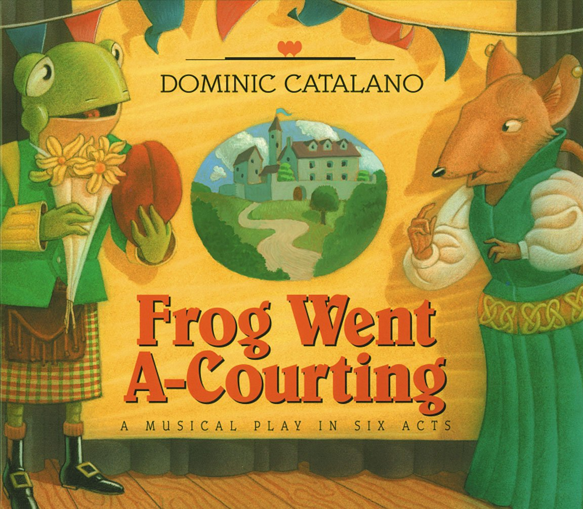 Download Frog Went A-Courting: A Musical Play in Six Acts PDF