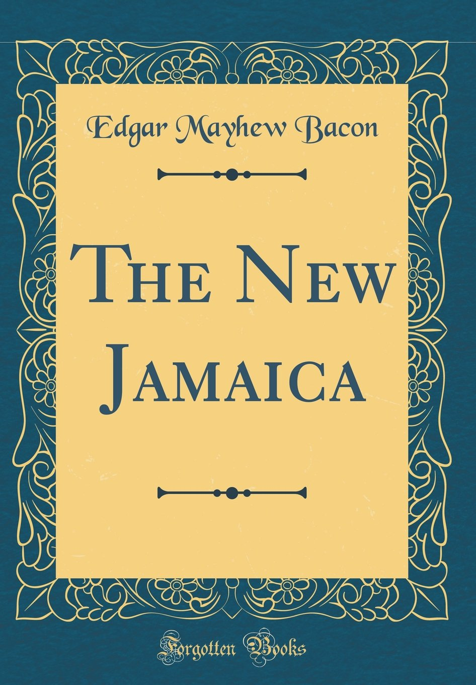 The New Jamaica (Classic Reprint)