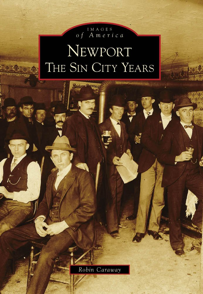Newport: The Sin City Years (Images of America) PDF