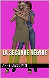 La Seconde Régyne