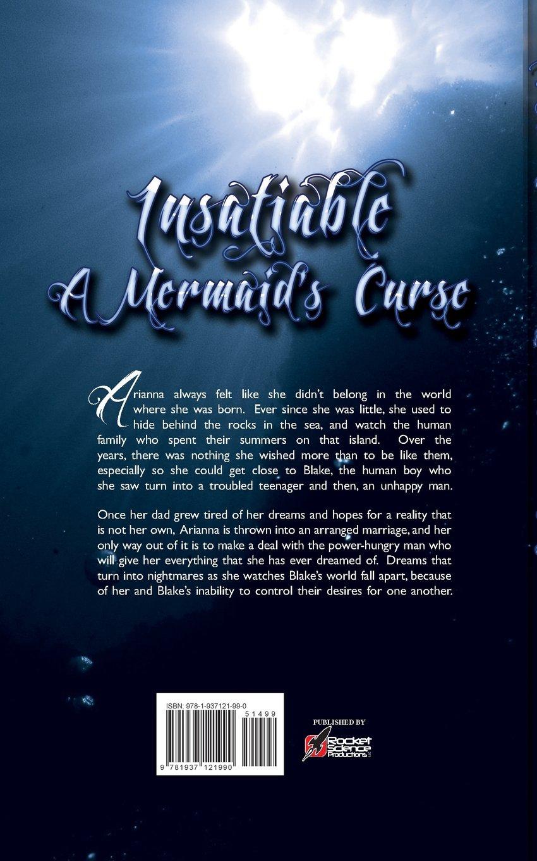 Insatiable  A Mermaid's Curse: Daniele Lanzarotta: 9781937121990:  Amazon: Books