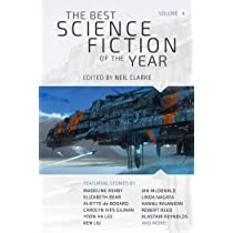 The Best Science Fiction of the Year: Volume Four: Neil
