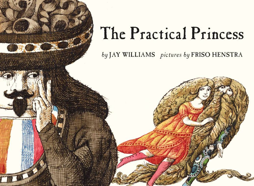 The Practical Princess: Jay Williams, Friso Henstra: 9781930900905:  Amazon.com: Books