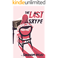 The Last Skype (The Dark Side Of The Moon Book 1)