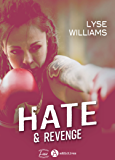 Hate & Revenge (French Edition)
