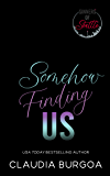 Somehow Finding Us (Second Chance Sinners Book 2)