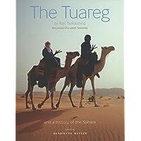 Tuareg: Kel Tamasheq, the People Who Speak Tamasheq