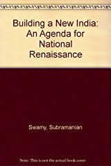 Building a New India: An Agenda for National Renaissance Hardcover