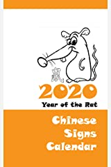 2020 Chinese Signs Calendar - Year of the Rat Kindle Edition