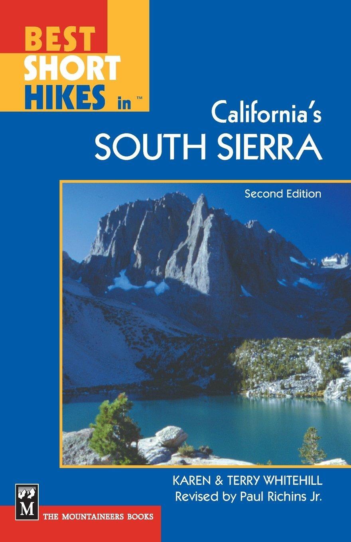 Short Hikes Californias South Sierra