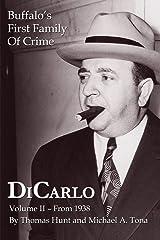 DiCarlo: Buffalo's First Family of Crime - Vol. Ii Paperback