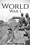 World War 1: A History From Beginning to End (Booklet)
