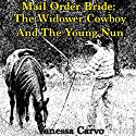 Mail Order Bride: The Widower Cowboy and the Young Nun Audiobook by Vanessa Carvo Narrated by Joe Smith