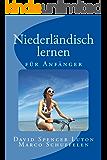 Niederländisch lernen: für Anfänger (German Edition)