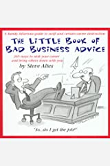 The Little Book of Bad Business Advice Kindle Edition
